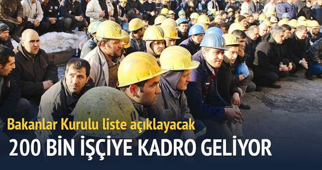 200 bin işçiye kadro