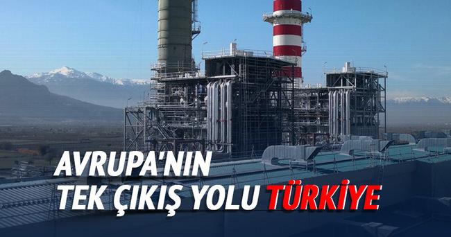 Avrupa'nın tek çıkış yolu Türkiye