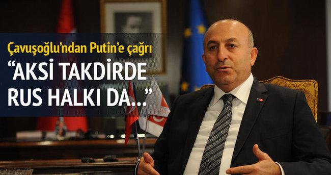Çavuşoğlu'ndan Putin'e çağrı