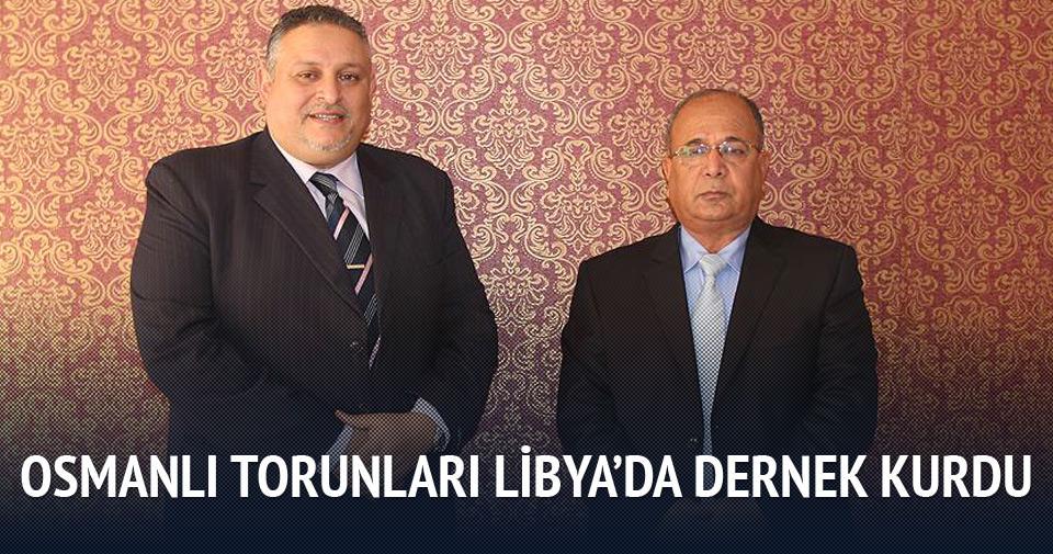 Osmanlı torunları Libya'da dernek kurdu