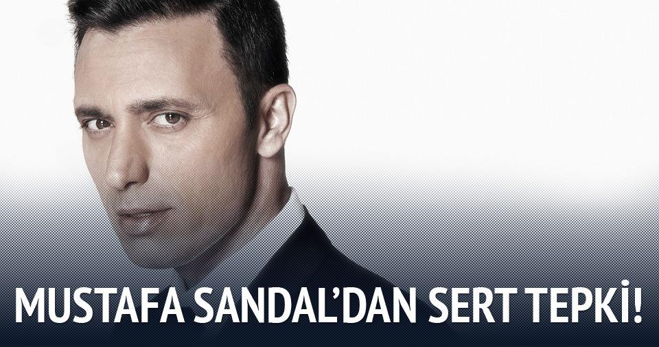 Mustafa Sandal'dan sert tepki!