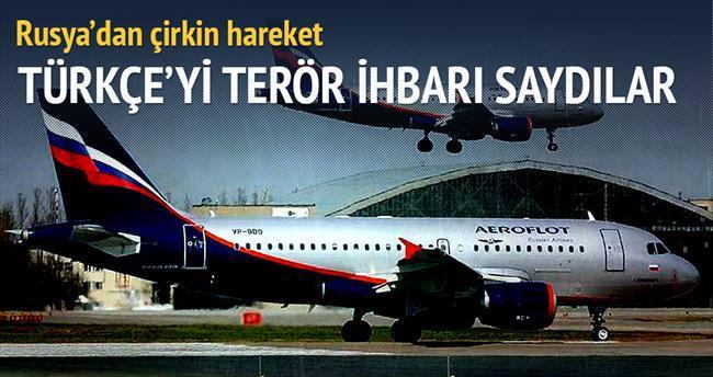 Uçakta Türkçe'yi terör ihbarı saydılar