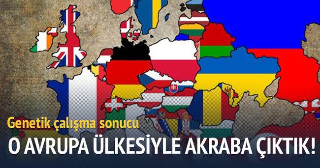O Avrupa ülkesiyle akraba çıktık!
