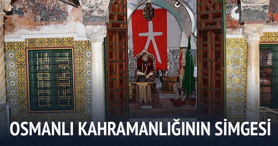 Osmanlı kahramanlığının simgesi