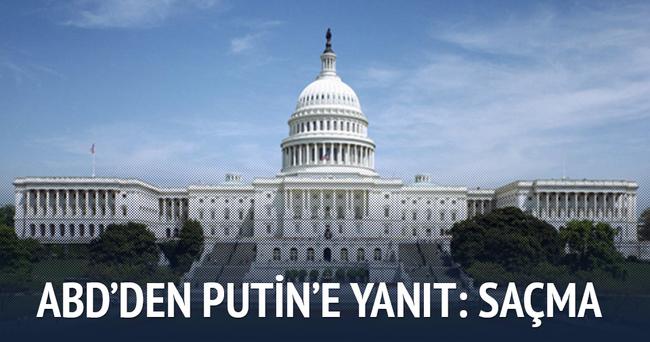 ABD Putin'in iddiasını saçma buldu