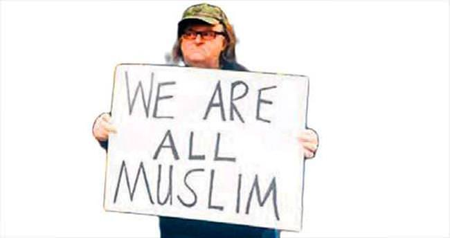 Michael Moore'dan Müslümanlara destek
