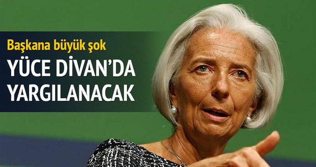 IMF Başkanı Yüce Divan'da yargılanacak