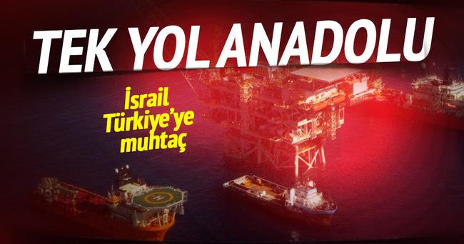 İsrail doğalgazı satmak için Türkiye yoluna muhtaç