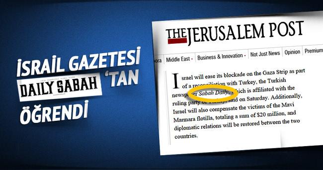 İsrail Medyası Daily Sabah'ın manşetini haber yaptı