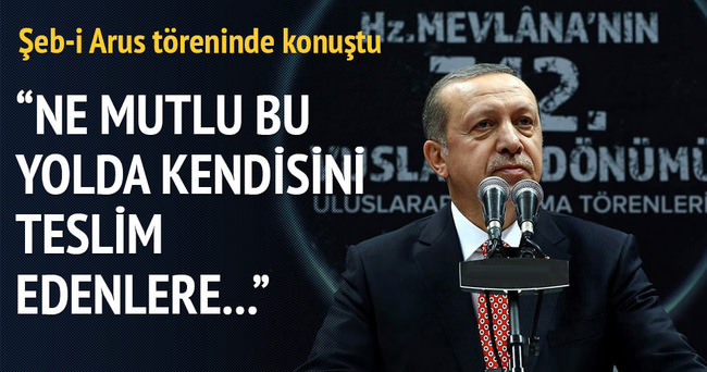 Cumhurbaşkanı Erdoğan'dan Şeb-i Arus töreninde önemli mesajlar