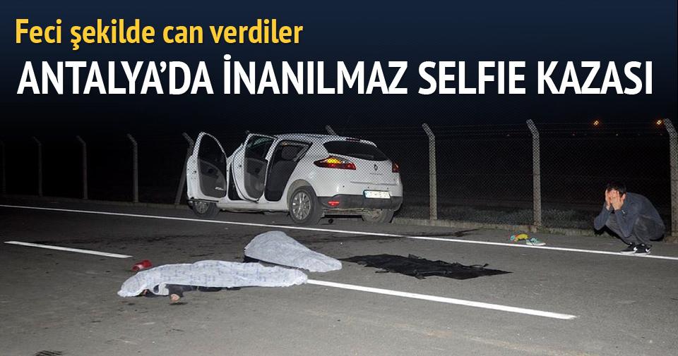 Antalya'da inanılmaz selfie kazası: 2 ölü