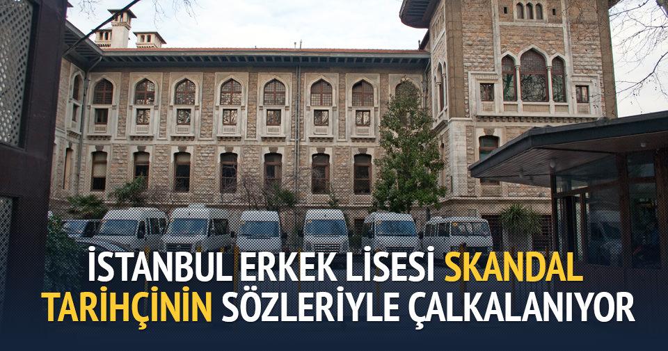 İstanbul Erkek Lisesi'nde büyük skandal
