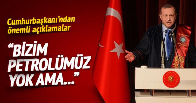 Erdoğan: Bizim petrolümüz yok ama Anadolu'nun büyüklüğü kadar vicdanımız var