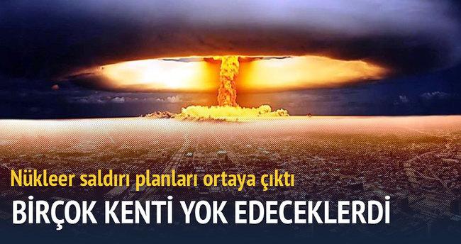 ABD'nin nükleer saldırı planları ortaya çıktı