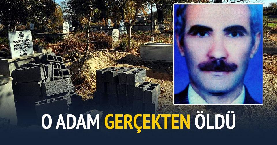 İki gün önce salası verilip mezarı kazılan emekli öğretmen bugün öldü
