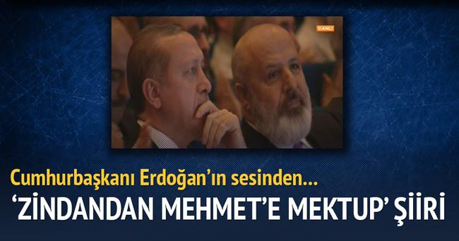Cumhurbaşkanı Erdoğan'ın sesinden Zindandan Mehmet'e Mektup şiiri