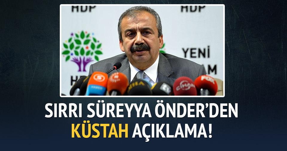 Sırrı Süreyya Önder'den küstah yorum