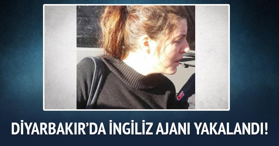 Diyarbakır'da İngiliz ajanı yakalandı