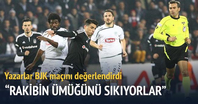 Yazarlar Beşiktaş-Torku Konyaspor maçını değerlendirdi