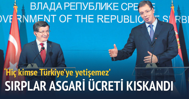 Sırplar asgari ücreti kıskandı