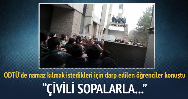 Darp edilen öğrenciler ODTÜ saldırısını anlattı