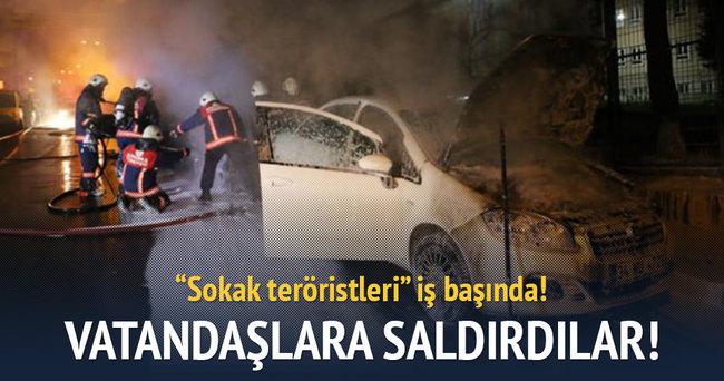 Sokak teröristleri vatandaşlara saldırdı