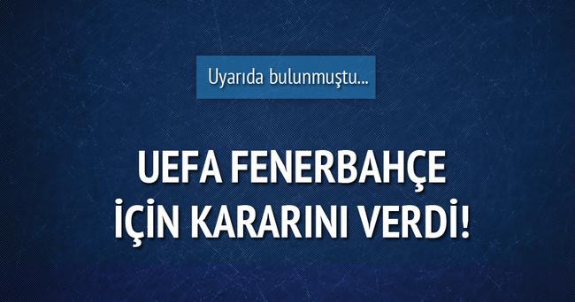 UEFA, Fenerbahçe için kararını verdi