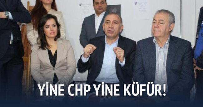 Yine CHP yine Küfür!