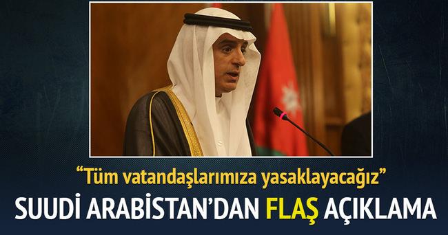 Suudi Arabistan: Tüm ticari bağları ve hava trafiğini kesiyoruz