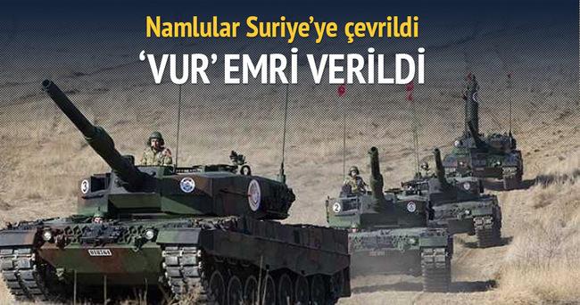 Tank namluları vur emriyle Suriye'ye döndü