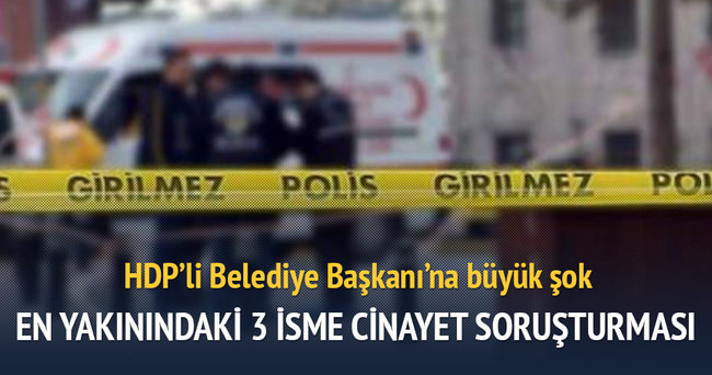 HDP'li belediye başkanının korumalarına cinayet soruşturması