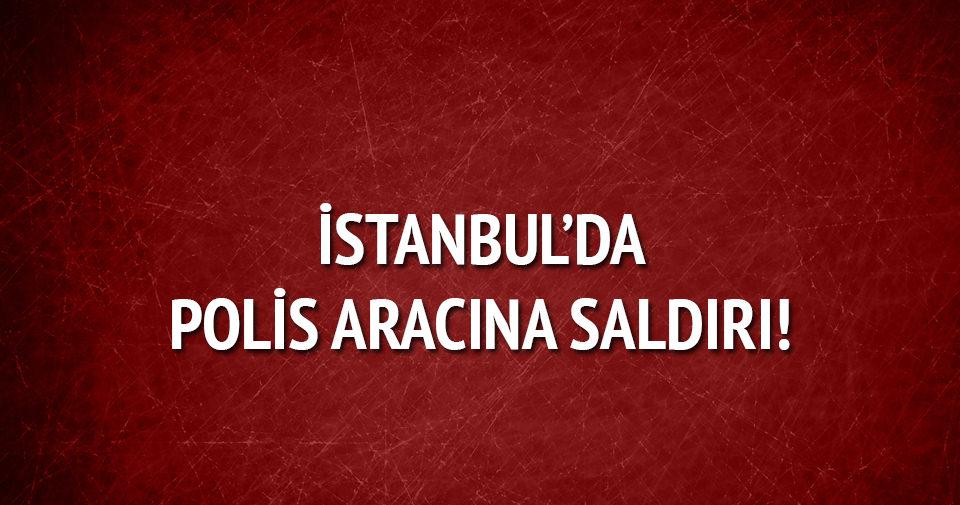 İstanbul'da polis aracına saldırı!