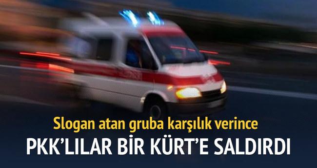 Terör örgütü sempatizanları bir Kürt'e saldırdı