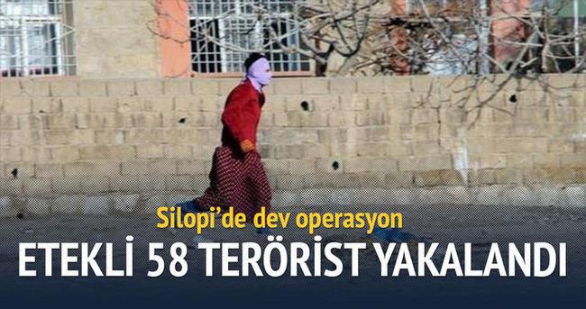 Silopi'de 58 terörist yakalandı