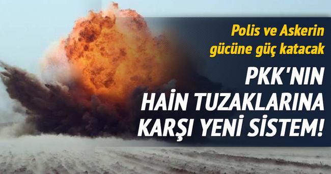 PKK'nın hain tuzaklarına karşı yeni sistem