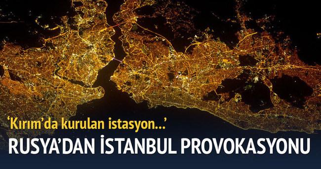 Rusya'dan 'İstanbul' açıklaması