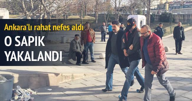 Ankara sapığı yakalandı
