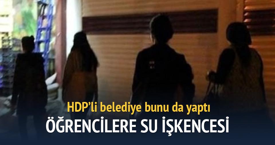 HDP'li belediyelerden öğrencilere su işkencesi