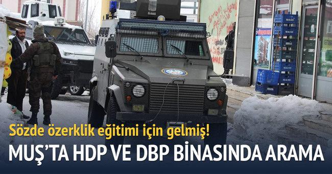Muş'ta HDP ve DBP binasında arama