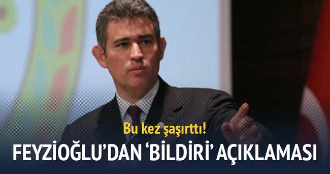 Feyzioğlu'dan şaşırtan 'bildiri' açıklaması