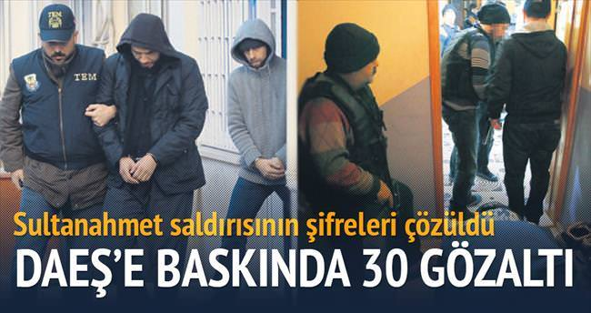 DAEŞ'e baskında 30 gözaltı