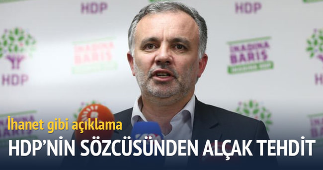 HDP sözcüsü Ayhan Bilgen tehdit etti