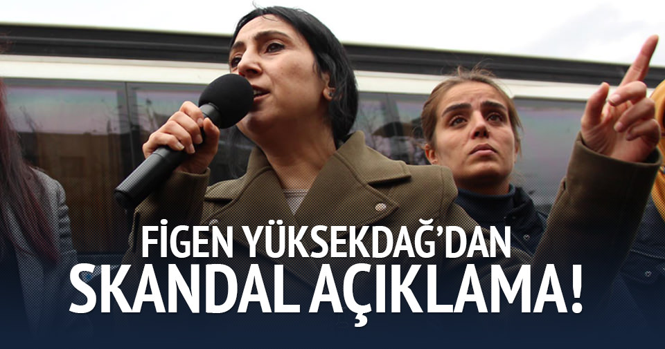 Figen Yüksekdağ, bebek katillerini selamladı!