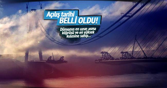 Üçüncü Köprü'nün açılış tarihi belli oldu
