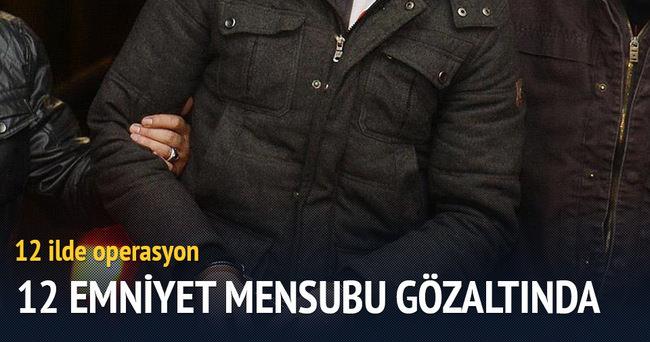 Erzurum merkezli operasyonda 12 emniyet mensubu gözaltına alındı