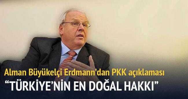 Alman Büyükelçi Erdmann: PKK ile mücadele Türkiye'nin en doğal hakkı