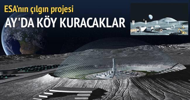 ESA, Ay'da köy kurmayı planlıyor