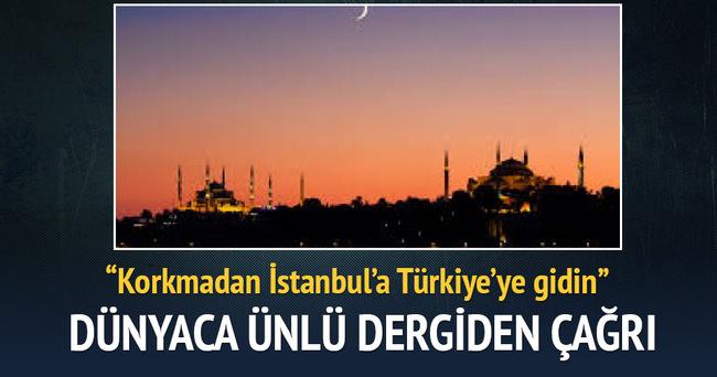 Dünyaca ünlü dergiden İstanbul'a gidin çağrısı!