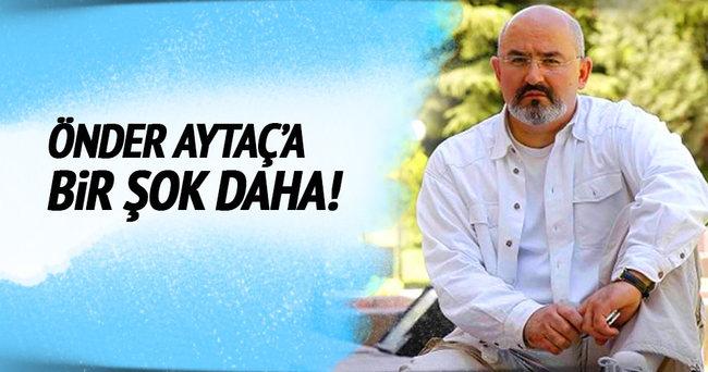 Önder Aytaç'a  bir yakalama kararı daha
