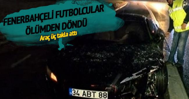 Fenerbahçeli futbolcular kaza yaptı!